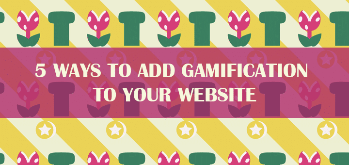 5 Ways to Add Gamification to Your Website