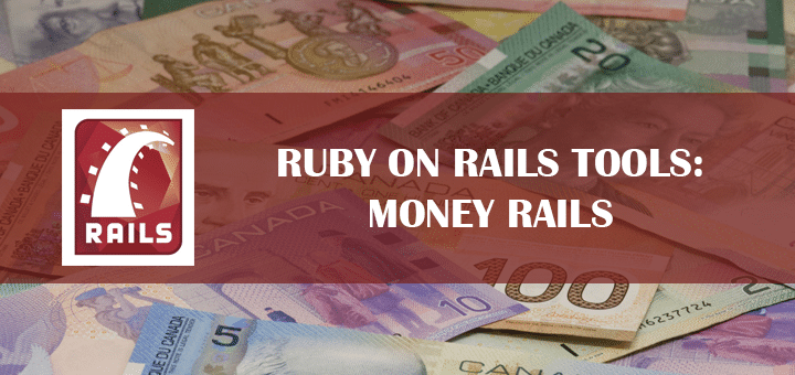 Ruby on Rails Tools: Money Rails
