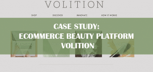Case Study: e-Commerce Beauty Platform Volition