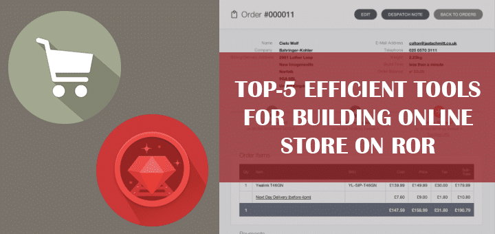 Top-5 Efficient Tools for Building Online Store on RoR