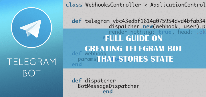 Full Guide on Creating Telegram Bot that Stores State