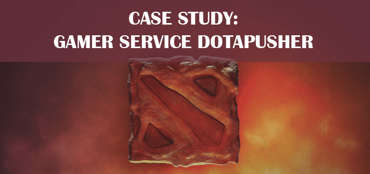 Case Study: Gamer Service Dotapusher