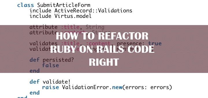 How to Refactor Ruby on Rails Code Right