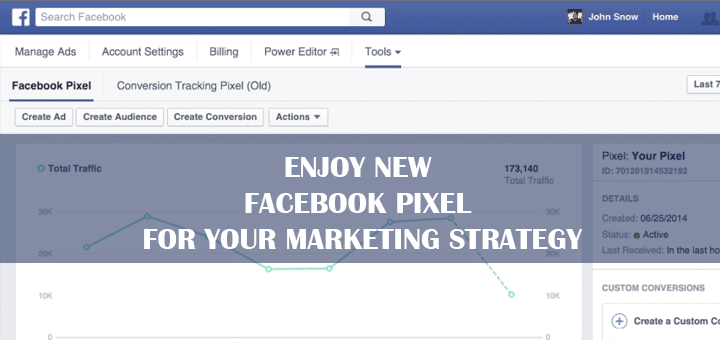 Enjoy New Facebook Pixel for Your Marketing Strategy