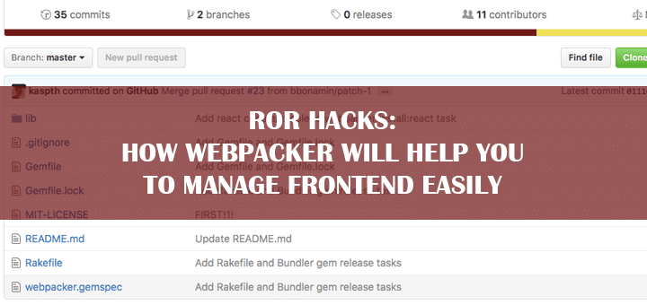 RoR Hacks: How Webpacker Will Help You to Manage Frontend Easily