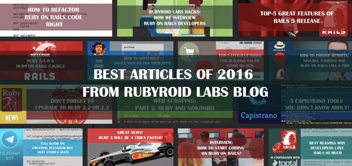 Best Articles of 2016 from Rubyroid Labs Blog