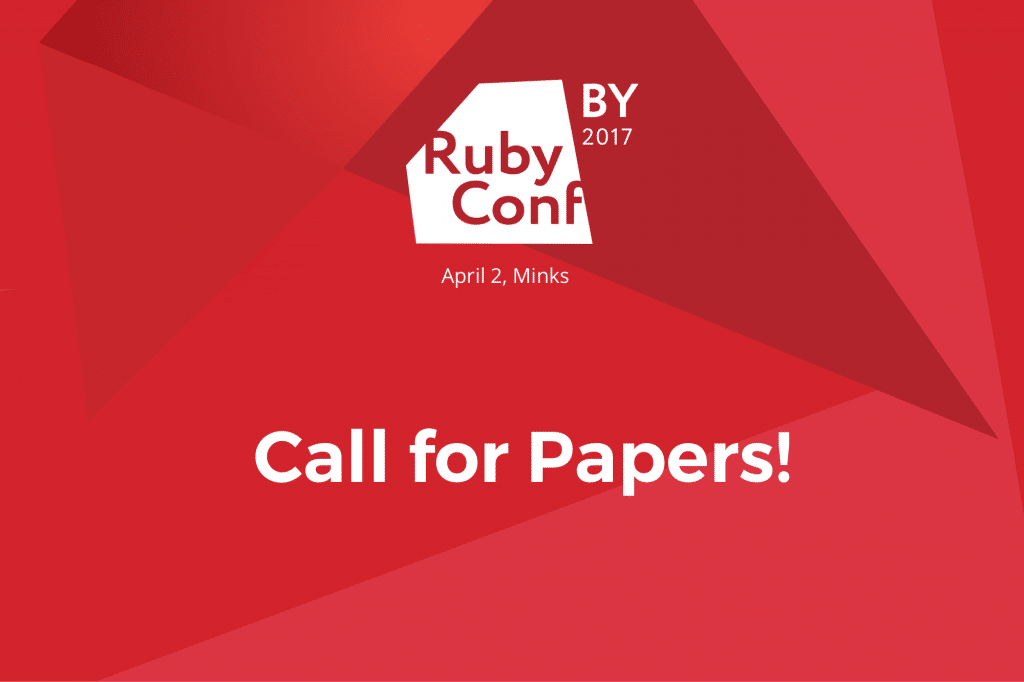 Ruby Conf BY 2017: Call for Papers