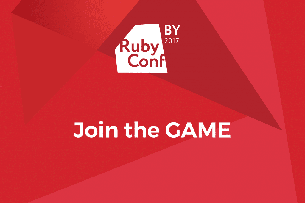 Ruby Conf BY 2017: Join the Game to Win Some Prizes