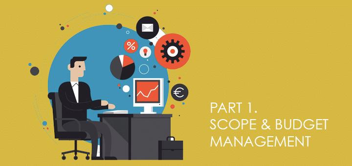 Customer Pitfalls. Part 1: Scope & Budget Management