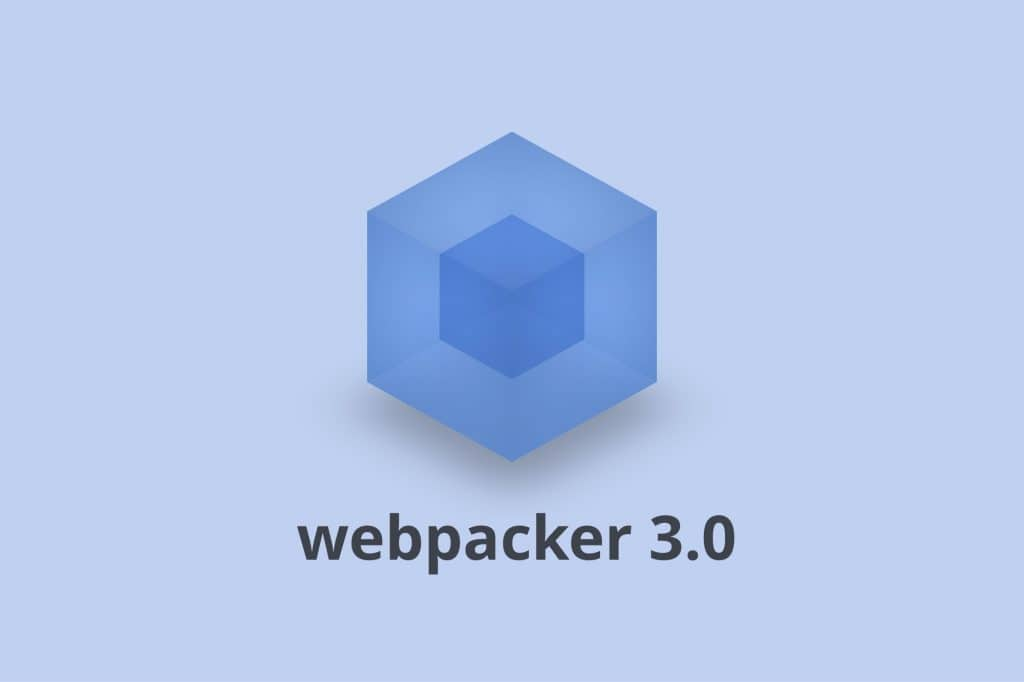 Welcome Release of Webpacker 3.0